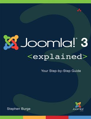 Joomla 3 Explained By Burge, Stephen
