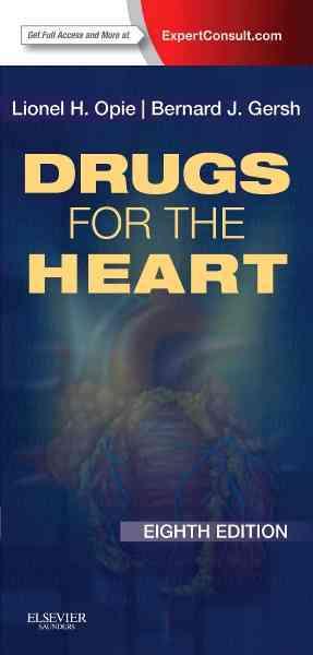 Drugs for the Heart By Opie, Lionel H./ Gersh, Bernard J.